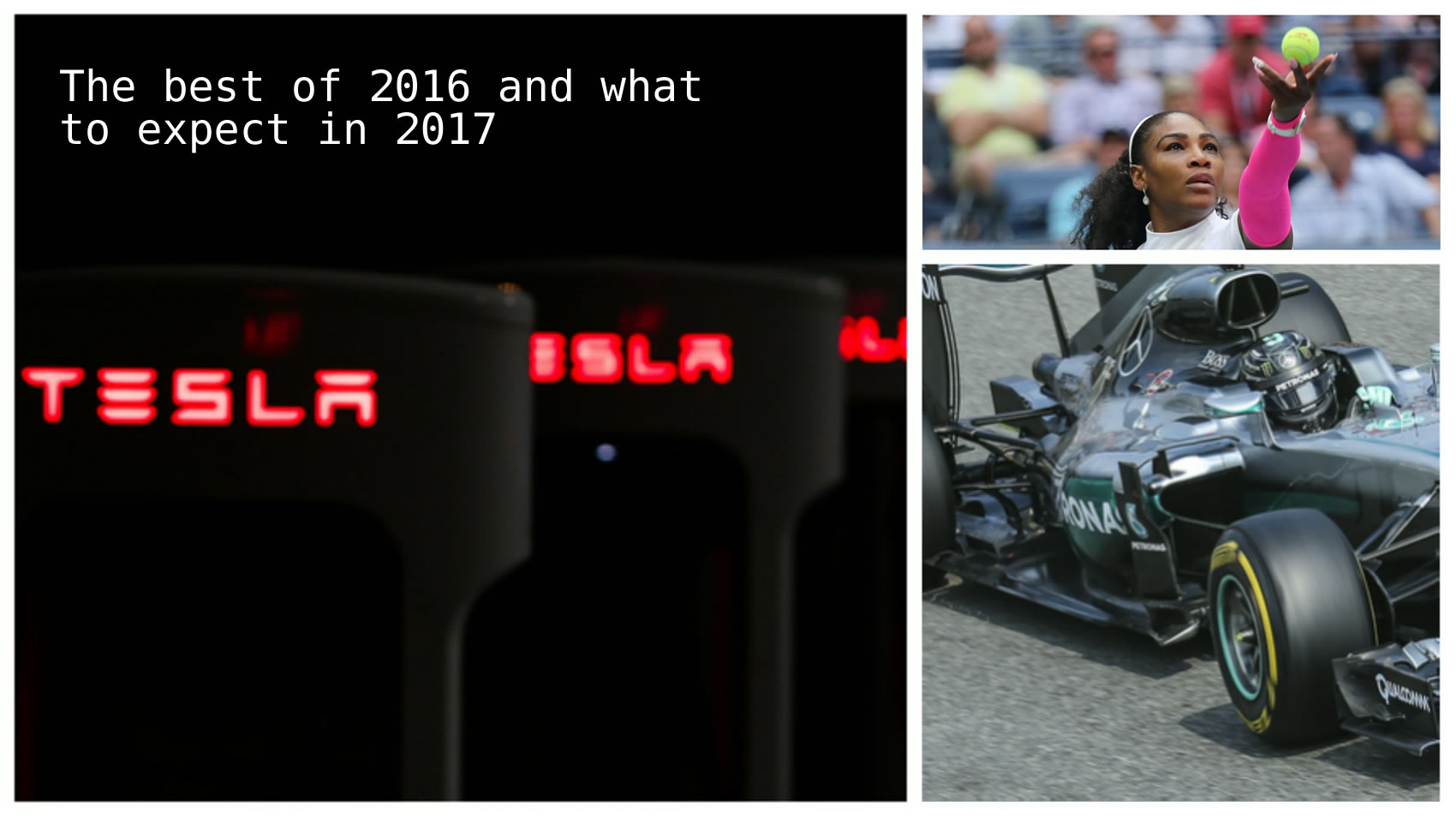 The best of 2016 and what to expect in 2017- Nico Rosberg driving in 2016 - Copyright: Cristiano Barni / Shutterstock.com. Tesla charging stations -  Copyright: Jag_cz / Shutterstock.com.  Serena Williams in action in 2016 -  Copyright:Leonard Zhukovsky / Shutterstock.com.